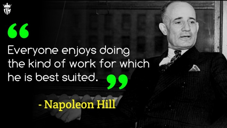 Napoleon Hill Quotes on Life, Success Napoleon Hill Quotes