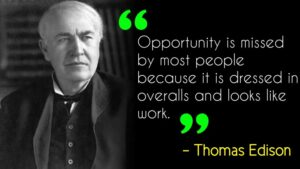 Best 50 Thomas Edison Quotes to Motivate You to Never Quit