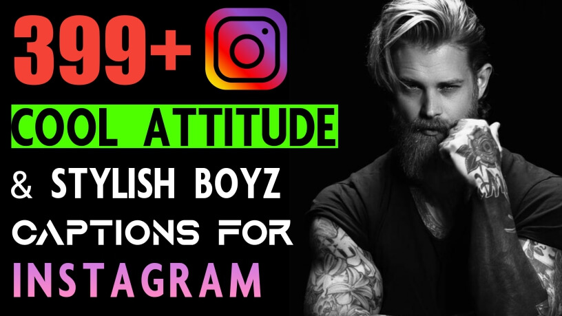 399+ 😎 Cool & Stylish Attitude Caption for Instagram