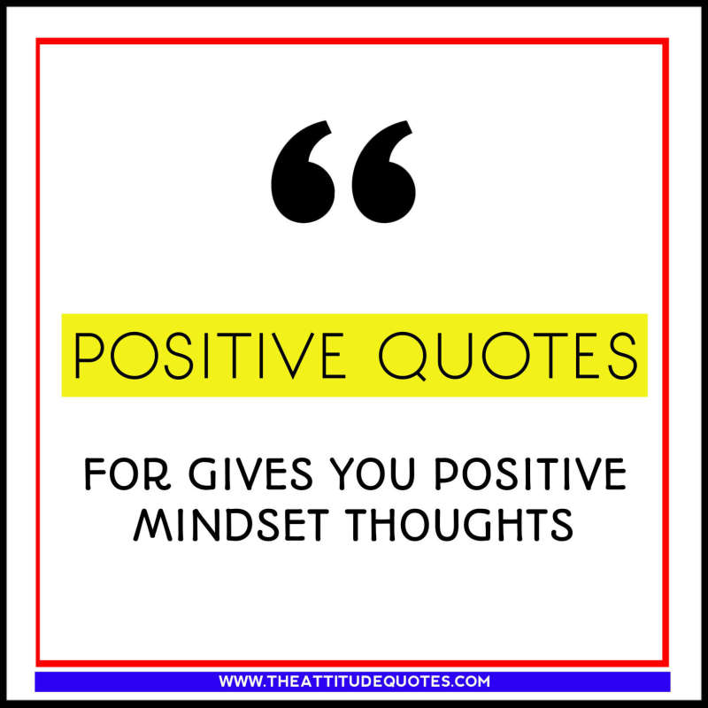 positive thinking quotes by famous persons, thought on positiveThinking by Famous People, Inspirational thinking quotes, positive thinking quotes, positive attitude quotes, Best thought of quotes, Positive Thinking of you quotes, positive thoughts quotes, positive mind quotes, deep thinking quotes, positive thinking quotes for whatsapp dp, Best Positive thinking captions, good thinking quotes, positive thoughts of the day, thinking captions for instagram, thinking quotes about life, Inspirational quotes about thinking for yourself, quotes on thinking big, love thinking quotes, different thinking quotes, quotes about thinking before you speak